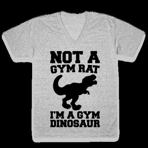 Not A Gym Rat I'm A Gym Dinosaur V-Neck Tee Shirt