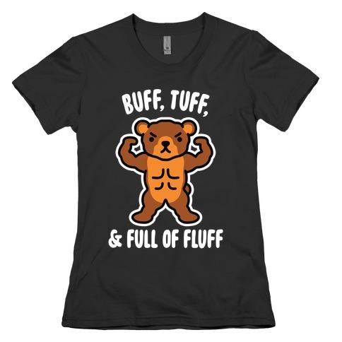 Buff, Tuff, & Full of Fluff Womens T-Shirt