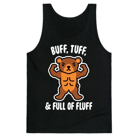 Buff, Tuff, & Full of Fluff Tank Top