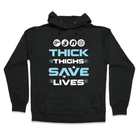 Thick Thighs Saves Lives Ice Blue Hooded Sweatshirt