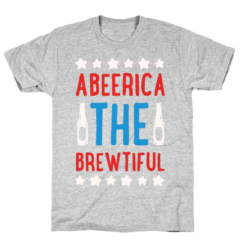 Abeerica The Brewtiful Mens T-Shirt