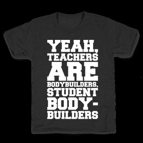 Teachers Are Bodybuilders Lifting Shirt White Print Kids T-Shirt