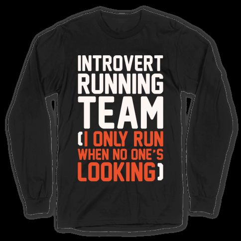 Introvert Running Team White Print Long Sleeve T-Shirt