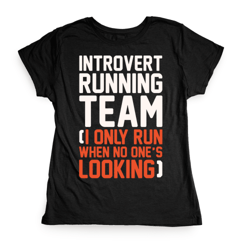 Introvert Running Team White Print Womens T-Shirt