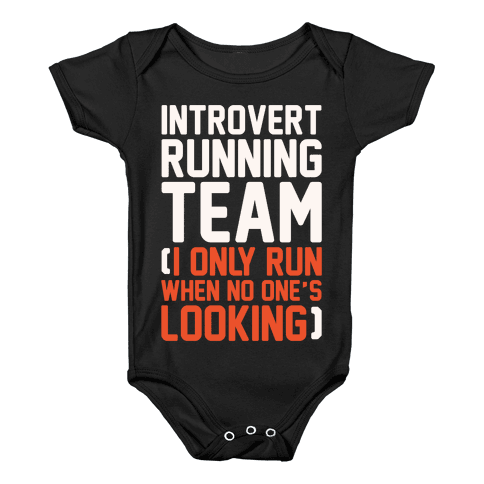 Introvert Running Team White Print Baby Onesy