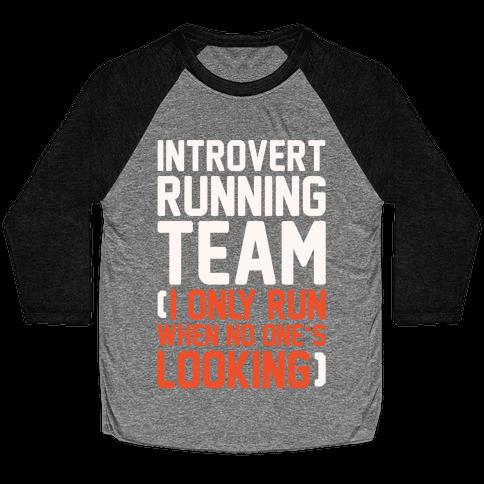 Introvert Running Team White Print Baseball Tee