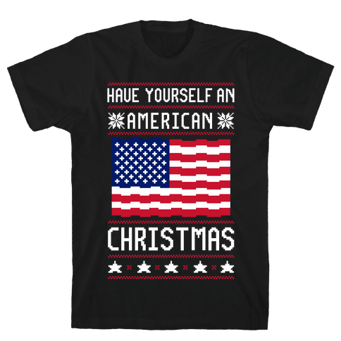 Have Yourself An American Christmas Mens T-Shirt