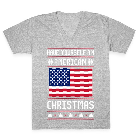 Have Yourself An American Christmas V-Neck Tee Shirt