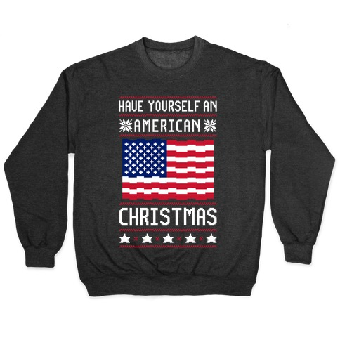 Have Yourself An American Christmas Pullover