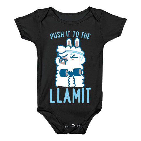 Push it to the Llamit Baby Onesy