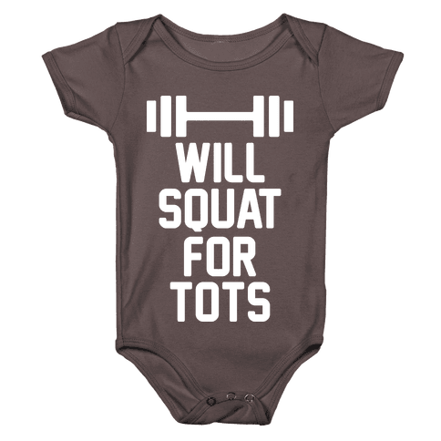 Will Squat For Tots Baby One-Piece