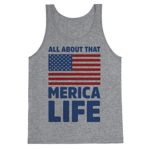 All About That Merica Life (cmyk) Tank Top