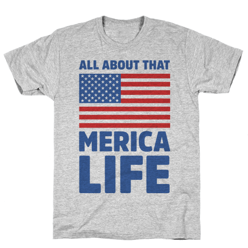 All About That Merica Life (cmyk) Mens T-Shirt