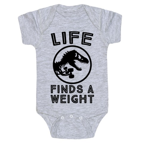 Life Finds a Weight Baby Onesy