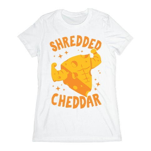 Shredded Cheddar Womens T-Shirt