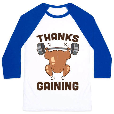 Thanksgaining Baseball Tee