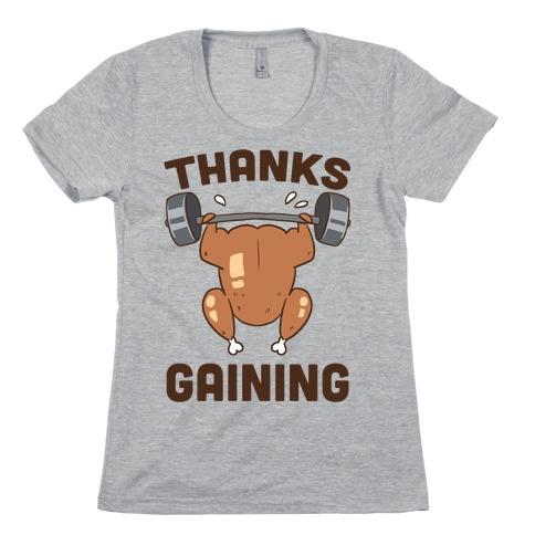 Thanksgaining Womens T-Shirt