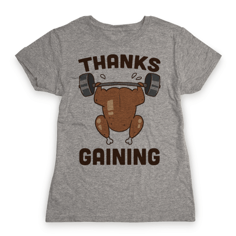 Thanksgaining Womens T-Shirt