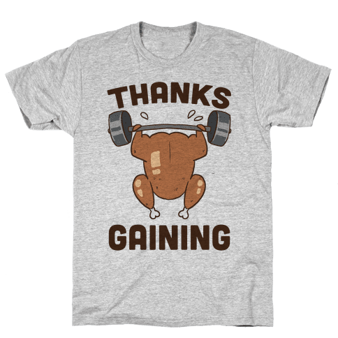 Thanksgaining Mens/Unisex T-Shirt