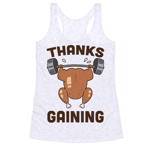 Thanksgaining Racerback Tank Top