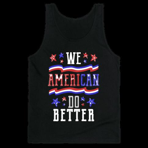 We AmeriCAN Do Better Tank Top