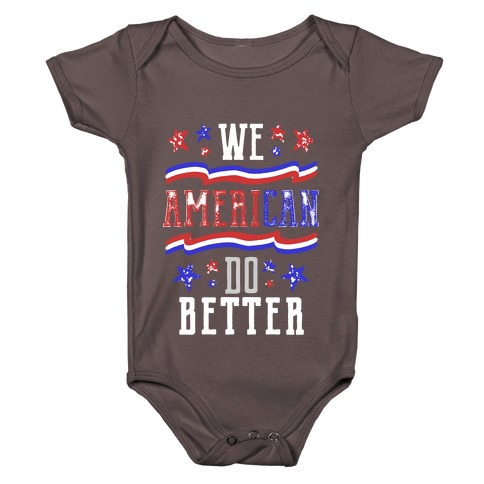 We AmeriCAN Do Better Baby One-Piece