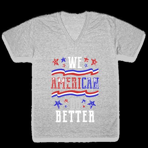 We AmeriCAN Do Better V-Neck Tee Shirt
