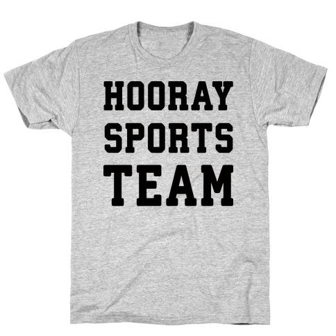 Hooray Sports Team Mens/Unisex T-Shirt