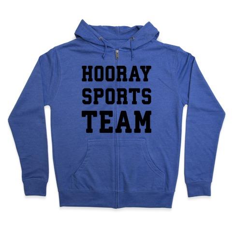 Hooray Sports Team Zip Hoodie