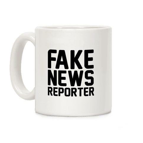Fake News Reporter Coffee Mug
