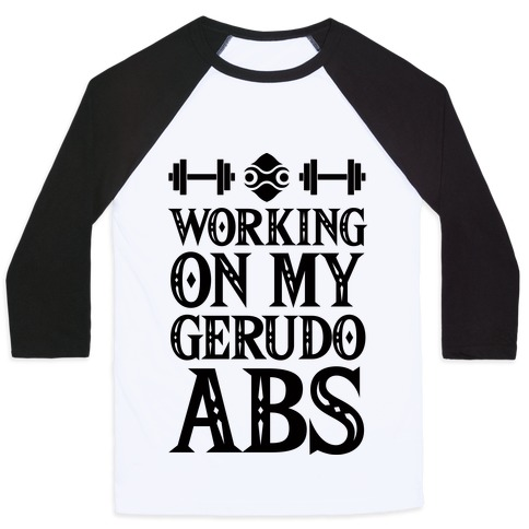Working On My Gerudo Abs Baseball Tee