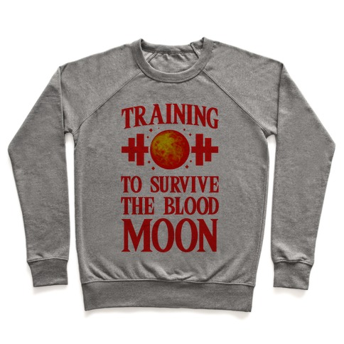 Training to Survive the Blood Moon Pullover