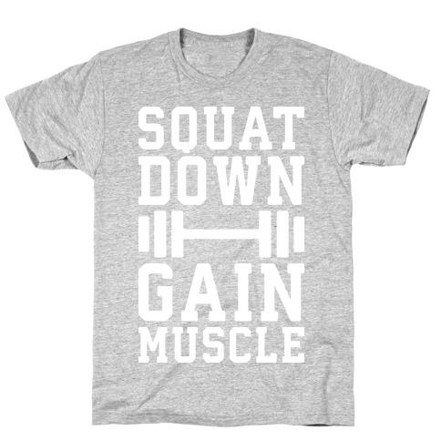 Squat Down Gain Muscle Mens/Unisex T-Shirt