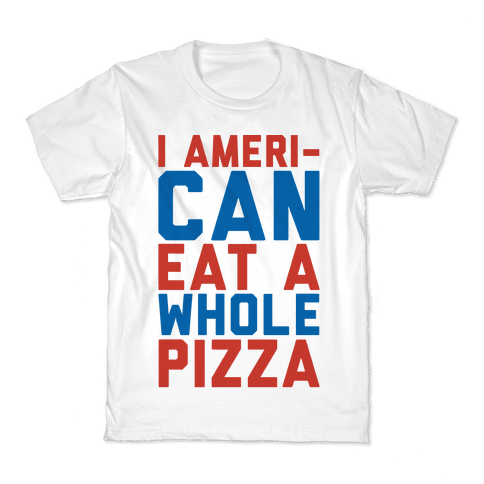I Ameri-Can Eat A Whole Pizza Kids T-Shirt