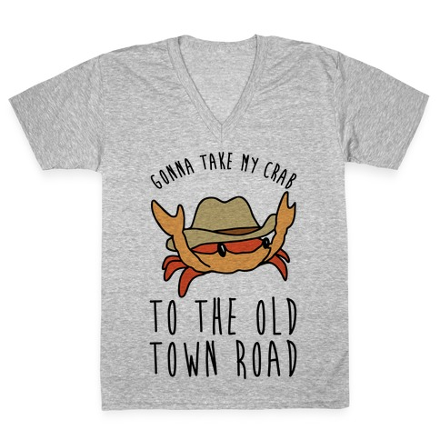 Gonna Take My Crab To The Old Town Road Parody V-Neck Tee Shirt