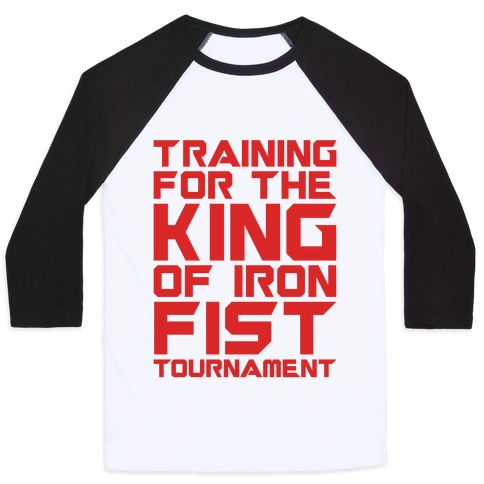 Training For The King of Iron Fist Tournament Parody Baseball Tee
