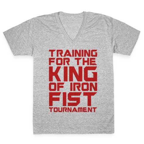 Training For The King of Iron Fist Tournament Parody V-Neck Tee Shirt
