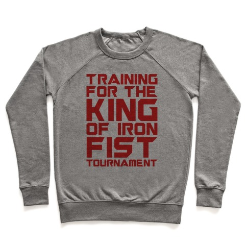 Training For The King of Iron Fist Tournament Parody Pullover