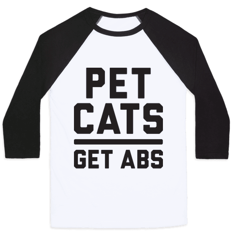 Pet Cats Get Abs Baseball Tee