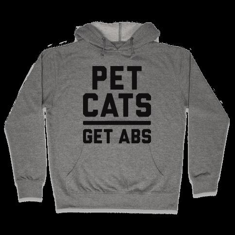 Pet Cats Get Abs Hooded Sweatshirt