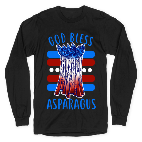 God Bless Asparagus Long Sleeve T-Shirt