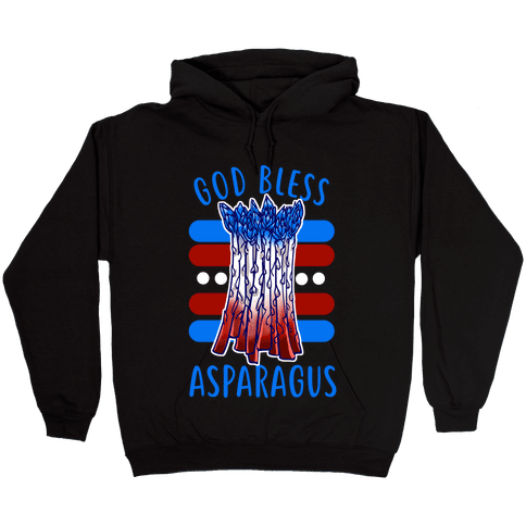 God Bless Asparagus Hooded Sweatshirt