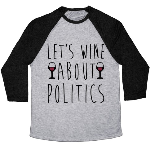 Let's Wine About Politics