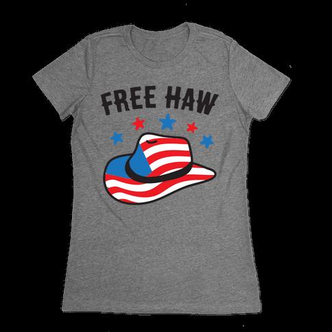 Free Haw Patriotic Cowboy Hat Womens T-Shirt