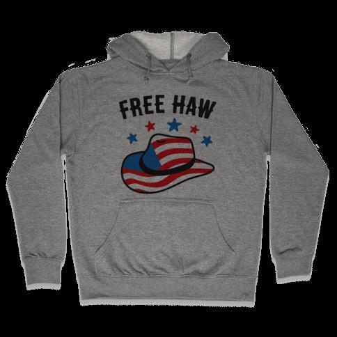 Free Haw Patriotic Cowboy Hat Hooded Sweatshirt