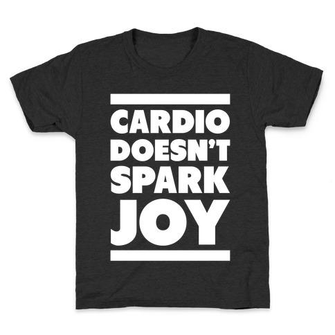Cardio Doesn't Spark Joy Kids T-Shirt