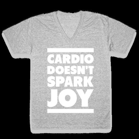 Cardio Doesn't Spark Joy V-Neck Tee Shirt