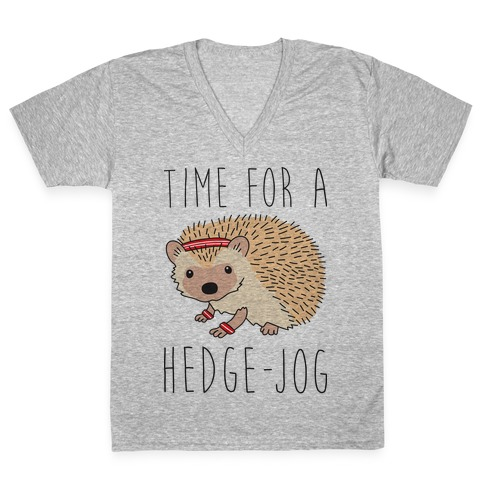 Time For A Hedge Jog V-Neck Tee Shirt