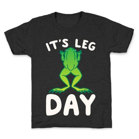 It's Leg Day Frog Parody White Print Kids T-Shirt