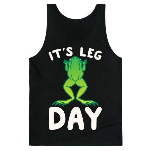 It's Leg Day Frog Parody White Print Tank Top